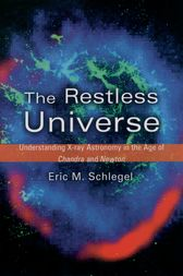The Restless Universe by Eric M. Schlegel