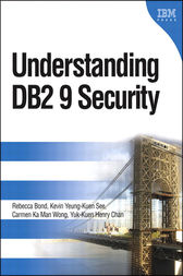 Understanding DB2 9 Security by Rebecca Bond