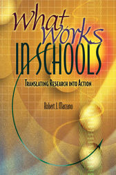 What Works in Schools by Robert J. Marzano
