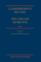 La jurisprudence de l'OMC/ The Case-Law of the WTO