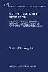 Marine Scientific Research by Florian H. Th. Wegelein