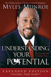 Understanding Your Potential by Dr. Myles Munroe