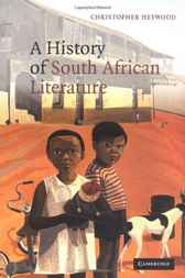 A History of South African Literature by Christopher Heywood
