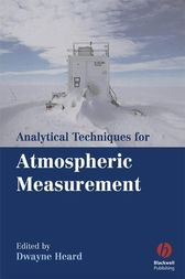 Analytical Techniques for Atmospheric Measurement by Dwayne Heard