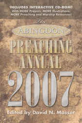 Abingdon Preaching Annual 2007 by David Mosser
