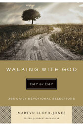 Walking with God Day by Day by Martyn Lloyd-Jones