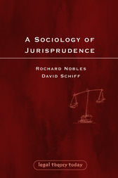 A Sociology of Jurisprudence by Richard Nobles