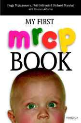 My First MRCP Book by Hugh Montgomery