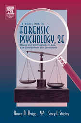 Introduction to Forensic Psychology by Bruce A. Arrigo
