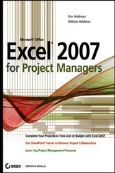 Microsoft Office Excel 2007 for Project Managers by Kim Heldman