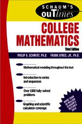 Schaum's Outline of College Mathematics by Philip Schmidt
