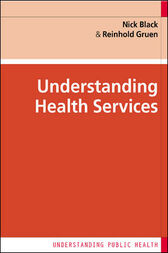 Understanding Health Services by Nick Black