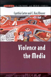 Violence and the Media by Cynthia Carter