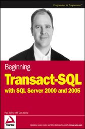 Beginning Transact-SQL with SQL Server 2000 and 2005 by Paul Turley