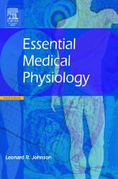 Essential Medical Physiology by Leonard R. Johnson