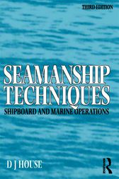 Seamanship Techniques by D. J. House