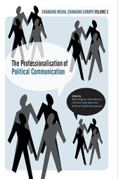 The Professionalisation of Political Communication by Ralph Negrine