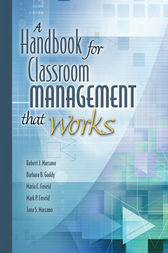 A Handbook for Classroom Management That Works by Robert J. Marzano