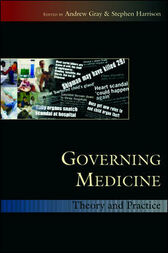 Governing Medicine by Andrew Gray