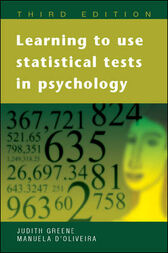 Learning to Use Statistical Tests in Psychology by Judith Greene