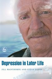 Depression in Later Life by Steve Iliffe