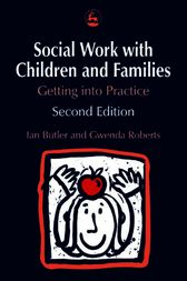 Social Work with Children and Families by Gwenda Roberts