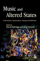 Music and Altered States by David Aldridge