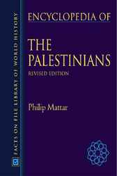 Encyclopedia of the Palestinians by Philip Mattar