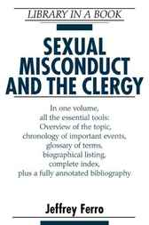 Sexual Misconduct and the Clergy by Jeffrey Ferro