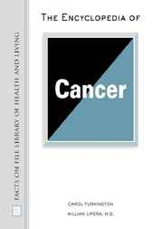 The Encyclopedia of Cancer by Carol Turkington