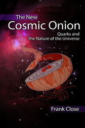 The New Cosmic Onion by Frank Close