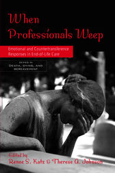 When Professionals Weep by Renee S. Katz