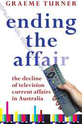 Ending the Affair by Graeme Turner
