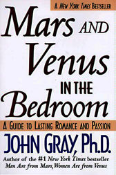 Mars and Venus in the Bedroom by John Gray