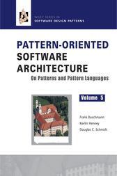 Pattern-Oriented Software Architecture, On Patterns and Pattern Languages by Frank Buschmann