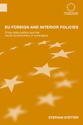 EU Foreign and Interior Policies by Stephen Stetter