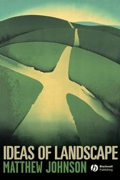 Ideas of Landscape by Matthew Johnson