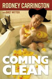 Coming Clean by Rodney Carrington