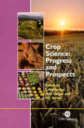 Crop Science by J. Nosberger