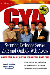 CYA Securing Exchange Server 2003 by Mark Fugatt