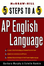 5 Steps to a 5 AP English Language by Barbara Murphy
