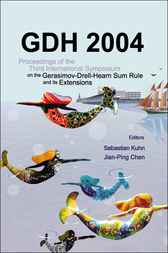 Gdh 2004 - Proceedings Of The Third International Symposium On The Gerasimov–drell–hearn Sum Rule And Its Extensions