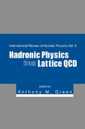 Hadronic Physics From Lattice Qcd by Anthony M Green