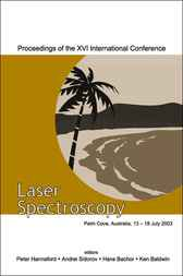 Laser Spectroscopy - Proceedings Of The Xvi International Conference by Peter Hannaford