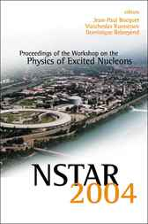 Nstar 2004 - Proceedings Of The Workshop On The Physics Of Excited Nucleons