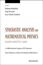 Stochastic Analysis And Mathematical Physics (samp/anestoc 2002) by Rolando Rebolledo