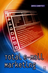 Total E-Mail Marketing by Dave Chaffey