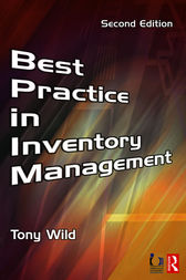 Best Practice in Inventory Management by Tony Wild