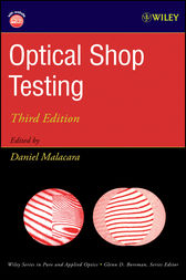 Optical Shop Testing by Daniel Malacara
