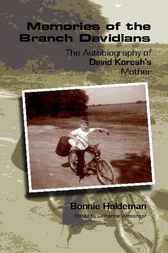 Memories of the Branch Davidians by Bonnie Haldeman